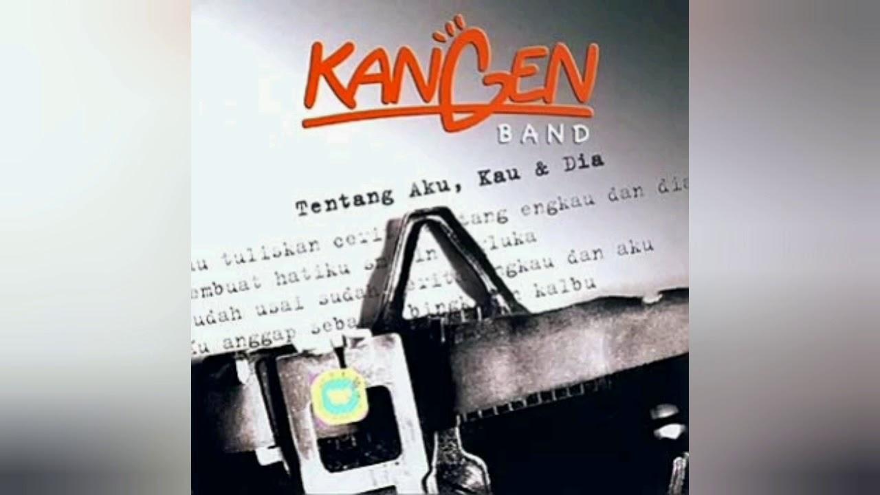Download Kangen Band - Tentang Aku, Kau, dan Dia / Usai Sudah (Versi Lawas) UNOFFICIAL LYRICS VIDEO MP3 Gratis