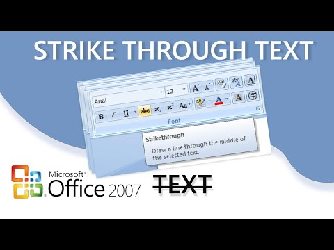 Microsoft Word 2007-How to strike through your text