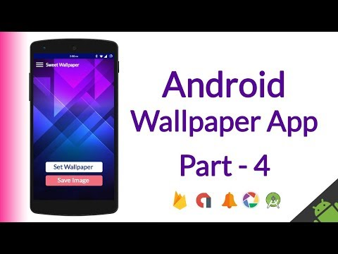 How To Make Android Wallpaper App (AdMob ads, Categories, Material Design, Save Image, etc) - Part 4