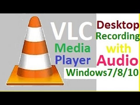 How To Record Your Desktop Screen With Audio by using VLC Media Player [Hindi-हिन्दी] Windows 7/8/10