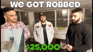 SOMEONE BROKE INTO OUR HOUSE AND STOLE OVER $25,000