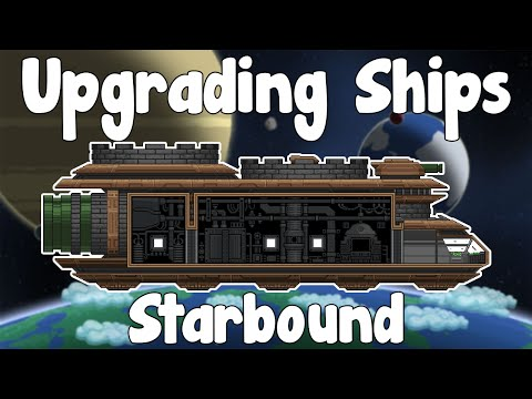 Upgrading Ships - Starbound Unstable/Nightly Build