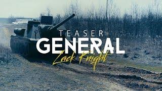 Zack Knight - GENERAL (Teaser)