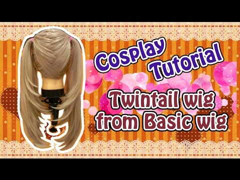 Cosplay Tutorial-Pigtails on Non-Pigtail Wigs - เปลี่ยนวิกผมยาวเบสิกให้เป็นวิกทวิลเทล