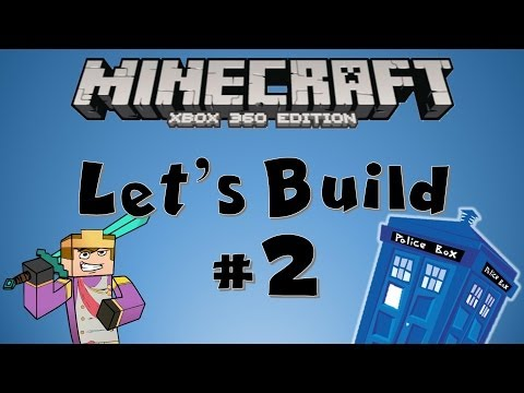 Minecraft Xbox - Let's Build - The Tardis Speed Build [2]