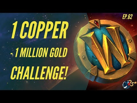 World of Warcraft Challenge |1 Copper - 1 Million GOLD! (Ep.62 Tuesday Reset PRAYERS!)