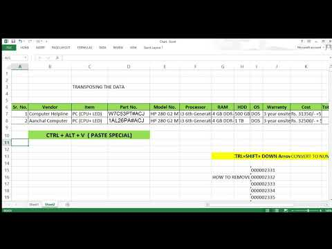 HOW TO TRANSPOSE THE EXCEL, & USE OF CTRL +SHIFT+Down Arrow key