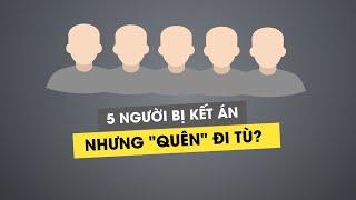 """Chuyện lạ có thật: 5 người bị kết án nhưng """"quên"""" đi tù ở Bình Phước"""