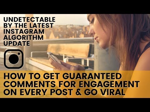 Tips to GUARANTEE Comments on Instagram! Get unlimited Comments on Instagram Algorithm 2018