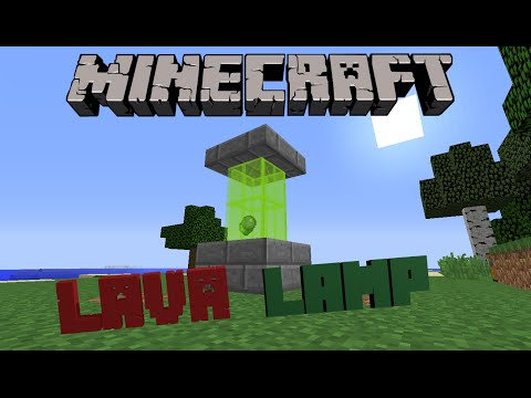 Minecraft : How to make a Lava Lamp
