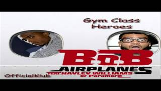 Gym Class Heroes vs. B.o.B (OfficialKlub Mash-Up)