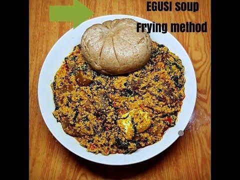 EGUSI soup using FRYING method