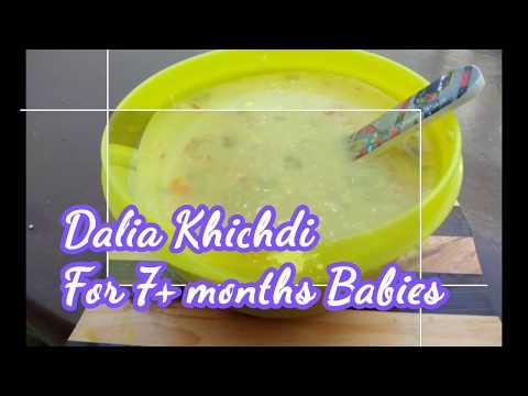 Homemade baby food |Dalia(Cracked wheat ) khichdi for babies 7+ |Dalia Porridge for babies