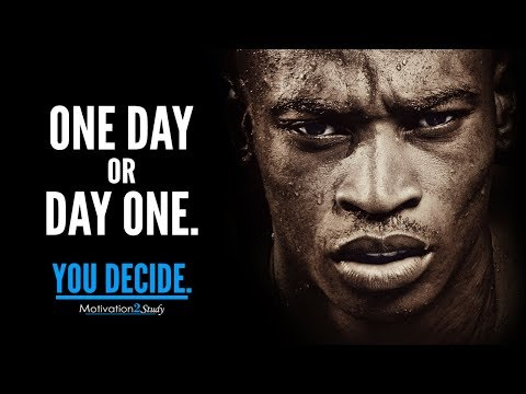 ONE DAY OR DAY ONE - Best Motivational Video Compilation for Students, Studying and Success in Life