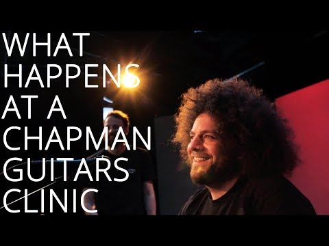 WHAT HAPPENS AT A CHAPMAN GUITARS CLINIC