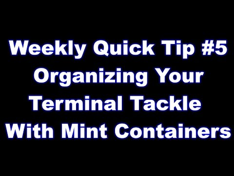 Organize your terminal tackle with Mint containers - Quick Tip #5