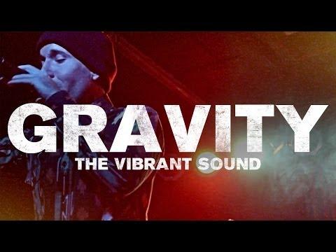 The Vibrant Sound - Gravity (Gotta Fly)