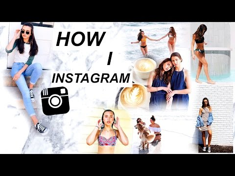HOW I TAKE, EDIT, AND POST MY INSTAGRAM PHOTOS