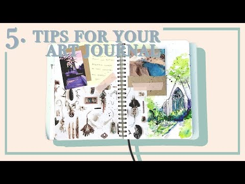 Art Journal Every Day 2018 · 5 Sketchbook Journalling Tips · Document Your Year with Art