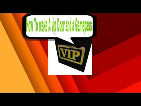 Roblox how to make your own gamepass in roblox and making your own VIP Door