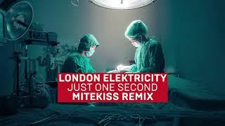London Elektricity - Just One Second (Mitekiss Remix)