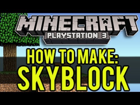 Minecraft Playstation - How To Make Skyblock (PS4, PS3, PSVita)