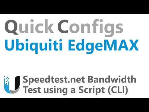 QC Ubiquiti EdgeMAX - Speedtest.net Bandwidth Test using a Script (CLI)