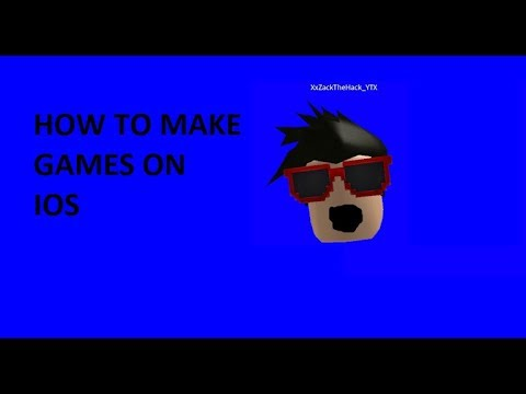 How To Make A Roblox Game On IOS