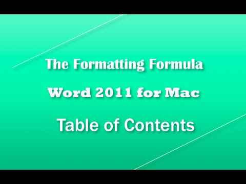 Word 2011 for MAC   Table of Contents