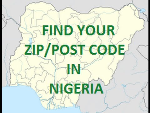 How to find Your Zipcode/ postal codes in NIGERIA in 2minutes.