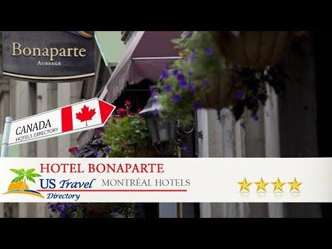 Hotel Bonaparte - Montréal Hotels, Canada