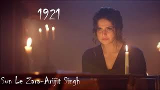 1921: Sun Le Zara Full Audio Song | Arijit Singh