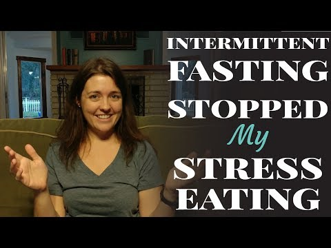 How Intermittent Fasting Stopped My Stress Eating