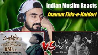 Indian Reaction | Jaanam Fida-e-Haideri | Mola Ali Manqabat || Muazzam Ali Mirza vs Amjad Baltistani