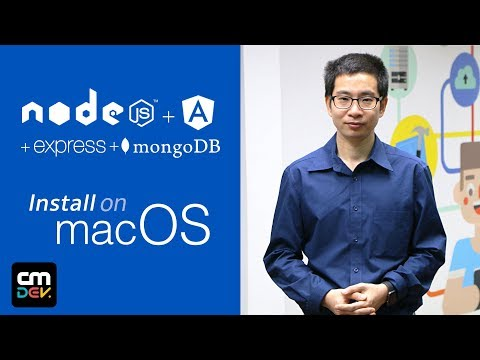 (Mac Version) Install Tools for (NodeJS + Angular + Express + MongoDB)