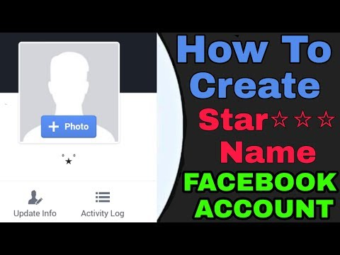 How to create Star ⭐ Name Facebook Account 2017