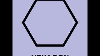 Hexagon Song Video