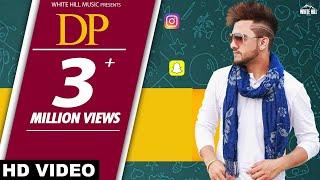 DP (Full Song) | Daman Sandhu | Latest Punjabi Songs | White Hill Music