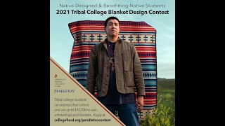 Tribal College Blanket Design Competition Webinar - American Indian College Fund