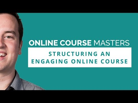 Structuring an Engaging Online Course | OCM 58