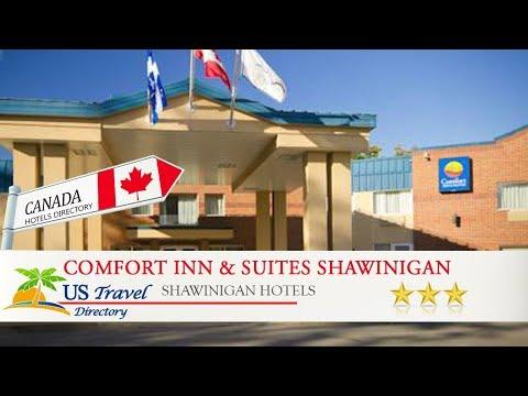 Comfort Inn & Suites Shawinigan - Shawinigan Hotels, Canada