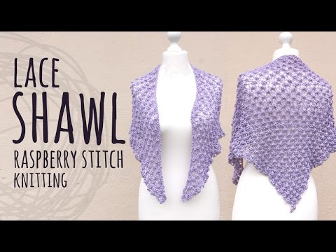 Tutorial Elegant Lace Knitting Shawl