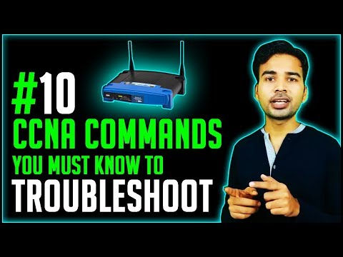Top 10 Routing Troubleshooting Commands you must know | CISCO Router Show Commands List 2018