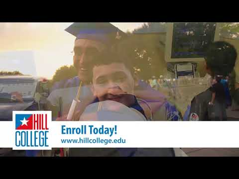 Hill College- Enroll Today