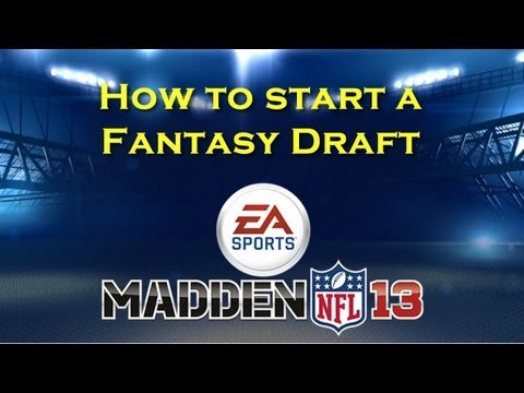 How to Start a Fantasy Draft in Connected Careers - Madden 13