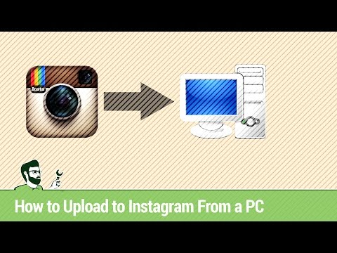 How to Upload to Instagram from a PC