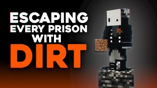 Escaping Minecraft's Hardest Prisons With Dirt...