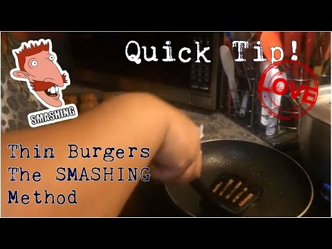 Life Changing Tip | Thin Burgers! The Smash Method
