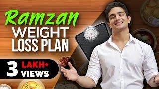Ramzan Weight Loss Diet Plan in Hindi / Urdu | How to Lose Weight Fast In Ramadan | BeerBiceps Diet