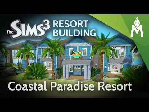 The Sims 3 Resort Building -  Coastal Paradise Resort